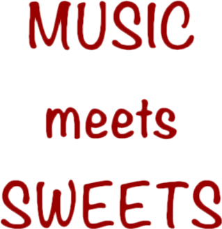 MUSIC meets SWEETS